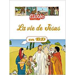 LA VIE DE JESUS EN BD
