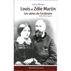 LOUIS ET ZELIE MARTIN, LES...