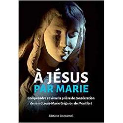 A JESUS PAR MARIE