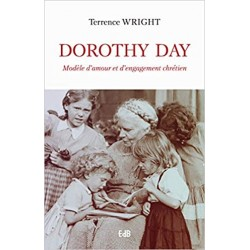 DOROTHY DAY, MODELE D'AMOUR...