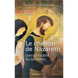 LE CHEMIN DE NAZARETH - UNE...