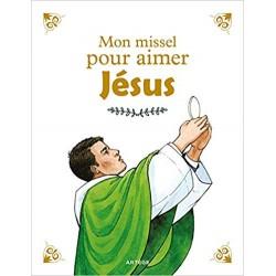 MON MISSEL POUR AIMER JESUS