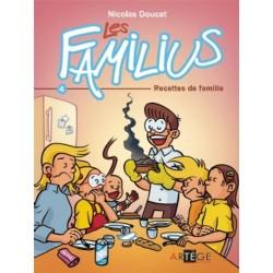 LES FAMILIUS, RECETTES DE...
