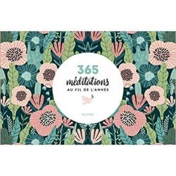 365 MEDITATIONS AU FIL DE L...