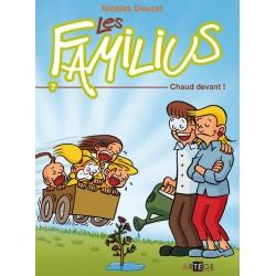 LES FAMILIUS, CHAUD DEVANT...