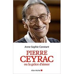 PIERRE CEYRAC OU LA GRACE...