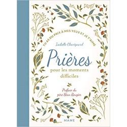 PRIERES POUR LES MOMENTS...