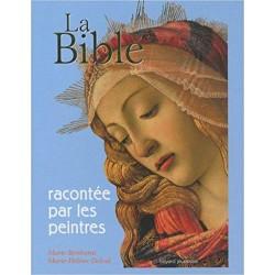 LA BIBLE RACONTEE PAR LES...