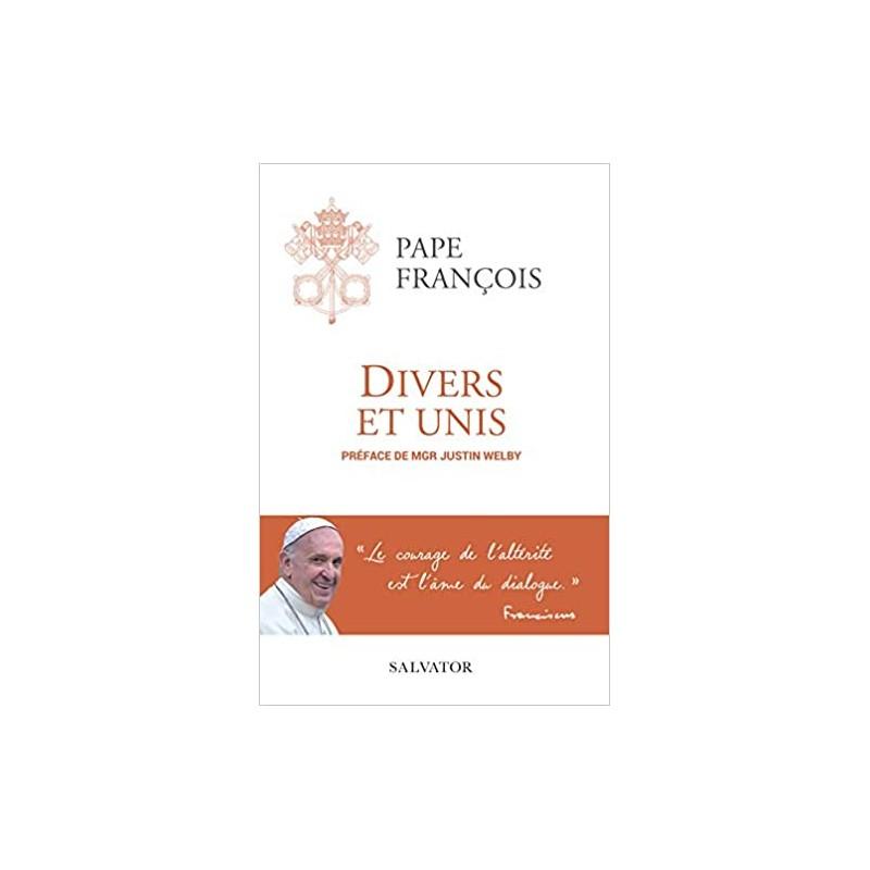 """Un nouveau livre du pape François : """"DIVERS ET UNIS"""" (En librairie le 28 mai prochain) Divers-et-unis"""