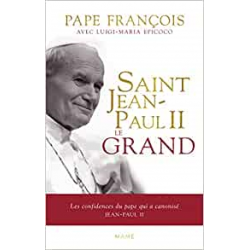 SAINT JEAN-PAUL II LE GRAND...
