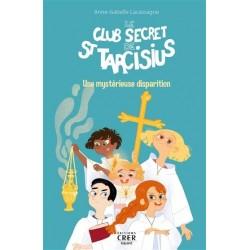 LE CLUB SECRET DE SAINT...