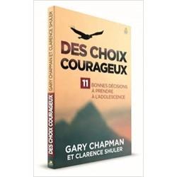 DES CHOIX COURAGEUX - 11...