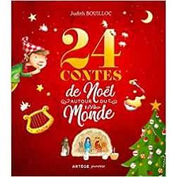 24 CONTES DE NOEL AUTOUR DU...