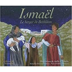 ISMAEL, LE BERGER DE BETHLEEM