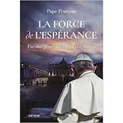 LA FORCE DE L'ESPERANCE -...