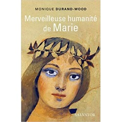 MERVEILLEUSE HUMANITE DE MARIE