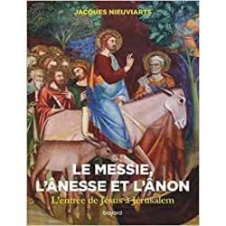 LE MESSIE, L'ANESSE ET...