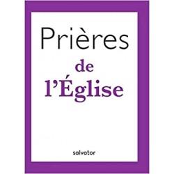 PRIERES DE L'EGLISE
